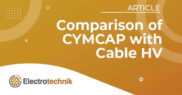 elek articles hv cymcap compare - Effects of Controlled Backfills on Cable Current Ratings