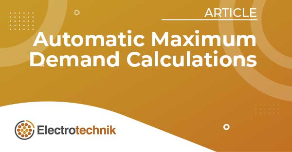 elek articles lv auto max demand calcs - Save 75 % time and $3,366 cable costs using ELEK software