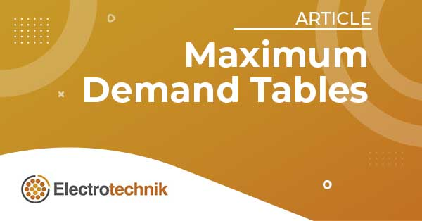 elek articles lv max demand tables - New Wiring Rules and cable current ratings calculations