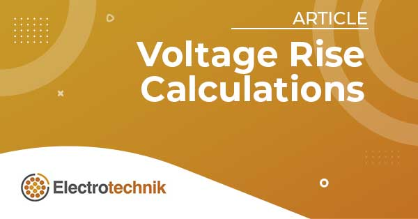 elek articles lv voltage rise calcs - Neutral Conductor Sizing
