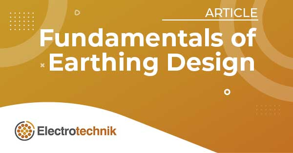elek article header ed fundamentals sm - Testing of Earthing Systems